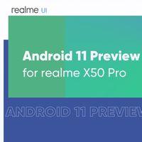Realme busca usuarios que prueben la beta de Android 11 en su Realme X50 Pro