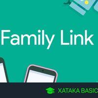 Google Family Link: qué es y cómo configurarlo para usar el control parental de Android