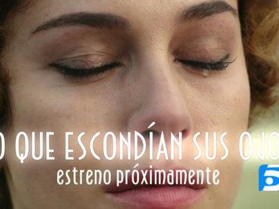 Telecinco deja ver un breve teaser de 'Lo que se escondían sus ojos'