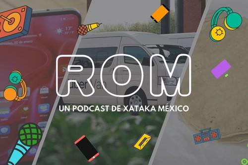 """ROM #23: Uber también tendrá """"combis"""" en México y el primer equipo de Huawei que le da la bienvenida a la pantalla perforada"""