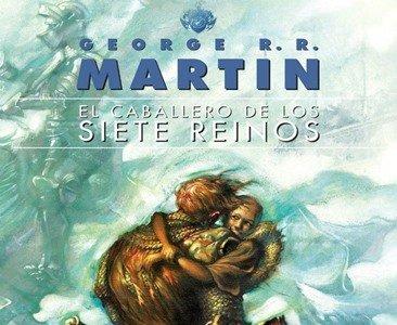 'El caballero de los siete reinos' de George R. R. Martin