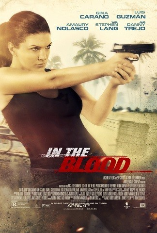'In the Blood', tráiler y cartel de la película de acción con Gina Carano
