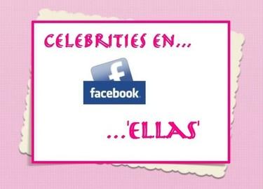 Los famosos más deseados en facebook... Ellas (I)