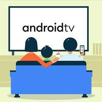 Android TV se actualiza con Instant Apps, mejoras en el teclado y muchas más novedades