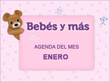 Agenda del mes en Bebés y más (enero 2012)