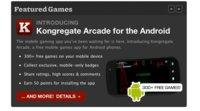 Google se mosquea y elimina Kongregate Arcade del Android Market