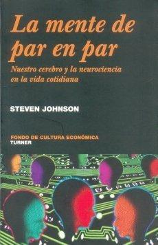 [Libros que nos inspiran] 'La mente de par en par' de Steven Johnson