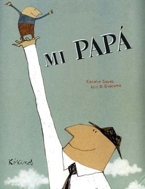 """""""Mi papá"""", un cuento infantil para niños que no quieren irse a la cama"""