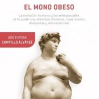 El mono obeso, un libro que analiza la evolución humana y las enfermedades metabólicas