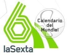 Calendario del Mundial en La Sexta