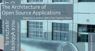 La arquitectura de las aplicaciones Open Source explicada por sus autores
