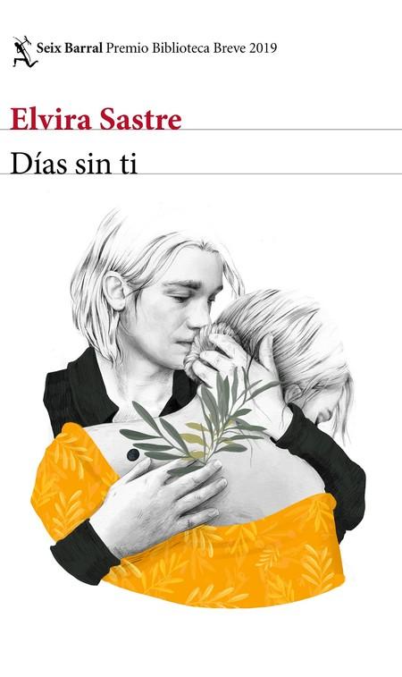 Días Sin Ti Elvira Sastre