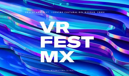 VR Fest Mx, el Festival Internacional de RV regresa a Ciudad de México con más contenido y más sorpresas