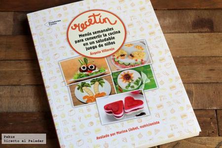 Recetin Menus Semanales Para Convertir La Cocina En Un Juego De