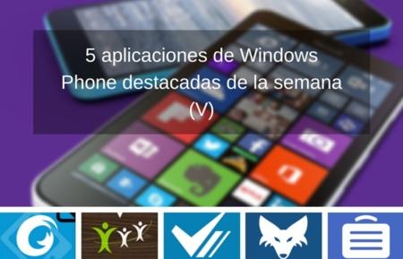 5 aplicaciones de Windows Phone destacadas de la semana (V)