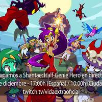 Streaming de Shantae: Half-Genie Hero hoy a las 17:00h (las 10:00h en Ciudad de México) [finalizado]