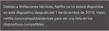 este dispositivo no es compatible con la app netflix