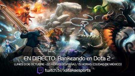 """Jugamos en directo a Dota 2 con la sección """"Rankeando"""" a las 22:00 horas (15:00 horas en Ciudad de México) [Finalizado]"""