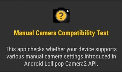 Manual Camera Compatibility, verifica la compatibilidad con la API de la cámara en Lollipop