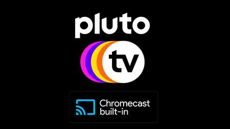 Pluto TV ya es compatible con Chromecast en México: el servicio de streaming que ofrece 70 canales gratis por internet
