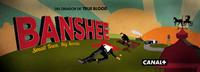 Canal+ visitará la locura de 'Banshee' el 2 de octubre