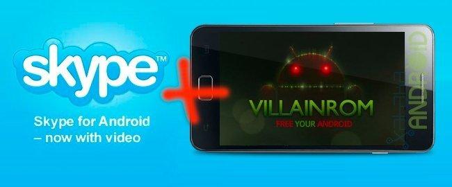 Skype con soporte para videollamadas de VillainROM