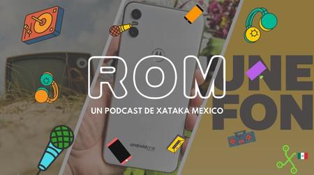 ROM #05: México recibe el Motorola One antes que nadie y los cambios que llegarán a la televisión abierta