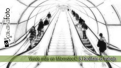 Vende más en Microstock: 5. Facilítate el trabajo