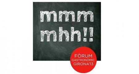 Ya está aquí el Fòrum Gastronòmic Girona 2013