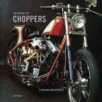 History of Choppers: Rolling Sculptures