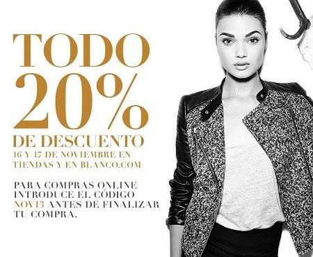 20 % de descuento en tus compras en Blanco, ¡16 y 17 de noviembre!