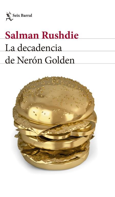 Portada La Decadencia De Neron Golden Salman Rushdie 201708241918