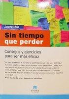 Sin tiempo que perder; libro de Josep Mas