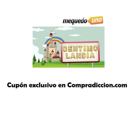 Tenemos un cupón exclusivo para Centimolandia: envío gratis y hasta seis artículos de regalo en MeQuedoUno