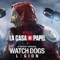 Watch Dogs Legion y La Casa de Papel se unen para cometer un gran asalto en un crossover con una misión cooperativa