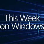 Microsoft quiere que conozcas mejor las novedades de la Anniversary Update gracias a estos vídeos