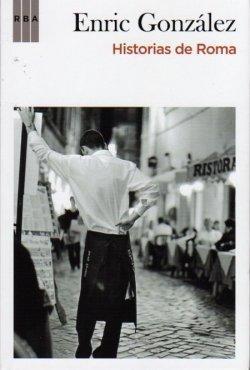 'Historias de Roma' de Enric González