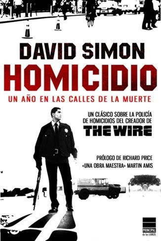 'Homicidio', el libro que puso las semillas de 'The Wire'