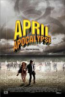 'April Apocalypse', tráiler y cartel de la comedia zombi