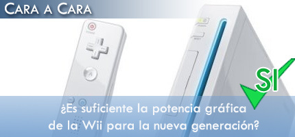 A favor: ¿Es la potencia gráfica de Wii suficiente para la nueva generación?