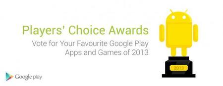 Google Players' Choice Awards, vota por tu app favorita