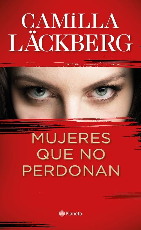 Portada Mujeres Que No Perdonan Camilla Lackberg 202003041057