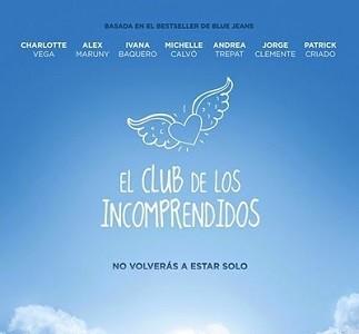 'El club de los incomprendidos', tráiler y cartel