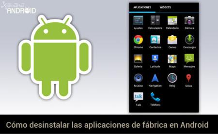 Cómo desinstalar las aplicaciones de fábrica en Android
