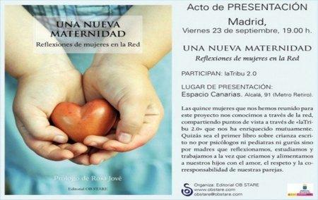 """""""Una nueva maternidad"""", el libro del que soy coautora, se presenta en Madrid"""