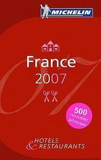 Guía Roja Michelín Francia 2007, estrena la primera chef con 3 estrellas Michelín