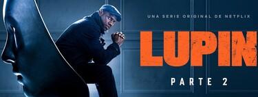'Lupin': todo lo que funciona y lo que no en la temporada 2 de la serie de Netflix