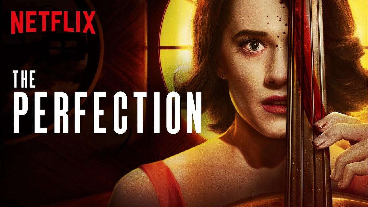 'La Perfección': Netflix estrena un delirante y desvergonzado ejercicio de horror que sabe jugar con su...