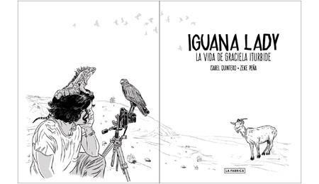 Comprar Libro Isabel Quintero Zeke Pena Iguana Lady La Vida De Graciela Iturbide