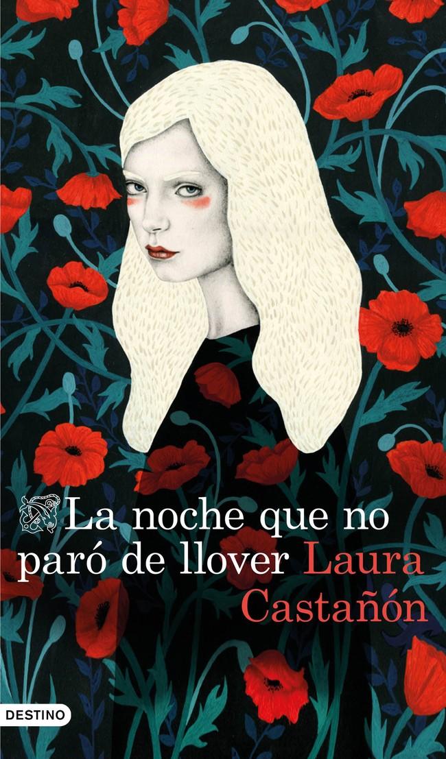 Portada La Noche Que No Paro De Llover Laura Castanon 201702201313